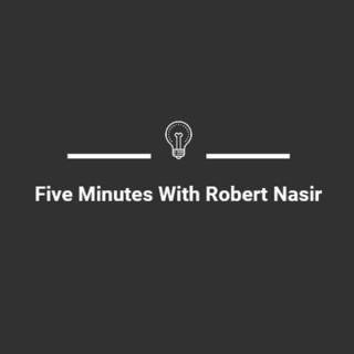 Five Minutes With Robert Nasir