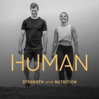 Human Strength and Nutrition Podcast