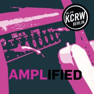 KCRW Berlin: Amplified