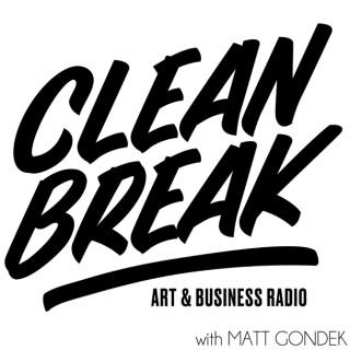 Clean Break with Matt Gondek
