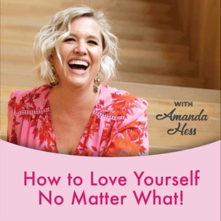 How To Love Yourself No Matter What