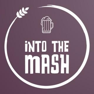 Into the Mash