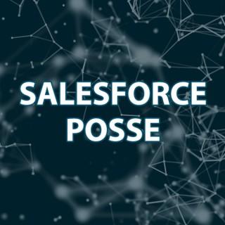 Salesforce Posse Podcast