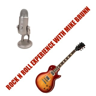 Rock n Roll Experience with Mike Brunn