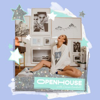OPENHOUSE with Louise Rumball