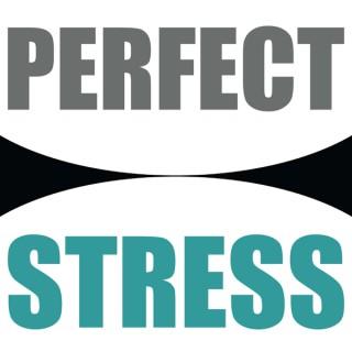 Perfect Stress