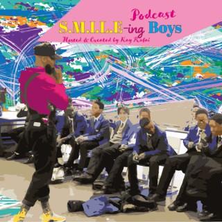 S.M.I.L.E-ing Boys Podcast