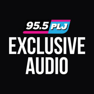95.5 PLJ Exclusive Audio Podcast