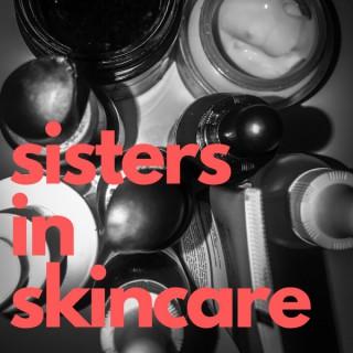 Sisters In Skincare