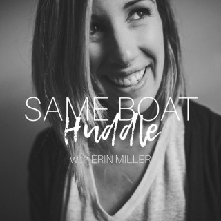 Same Boat Huddle | For the Overwhelmed Woman Who Wants to Live a Life She Craves