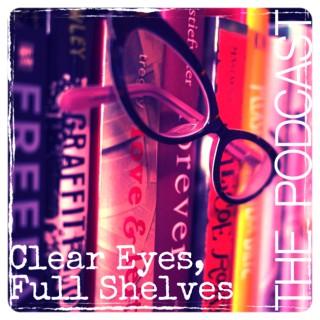 Clear Eyes, Full Shelves - Podcast