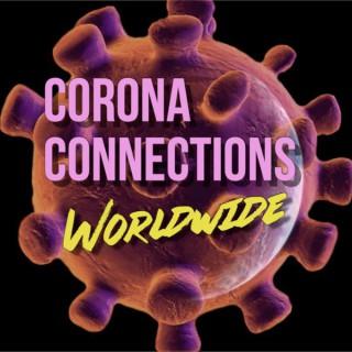 Corona Connections Worldwide