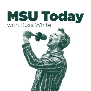 MSU Today with Russ White