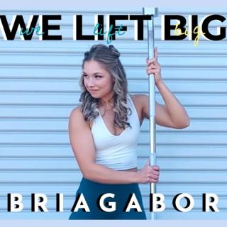 WE.LIFT.BIG