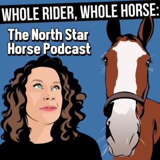 Whole Rider, Whole Horse