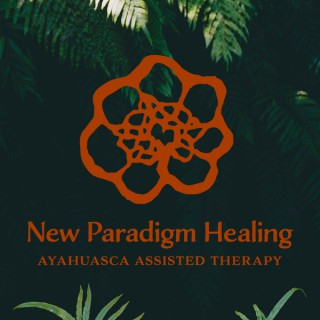 New Paradigm Healing's Ayahuasca Assisted Therapy Podcast