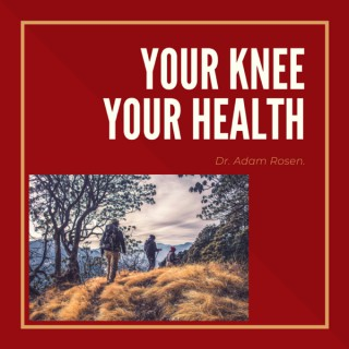 Your Knee Your Health