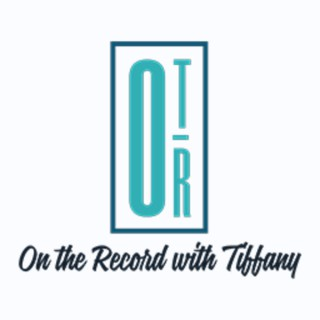 On The Record With Tiffany Podcast