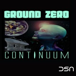 Ground Zero Continuum Podcast