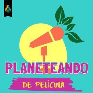 Planeteando de Pelicula