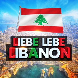 Liebe Lebe Libanon