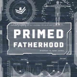 Primed Fatherhood