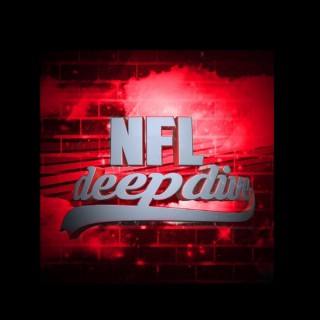 NFL Deep Dive With Filip