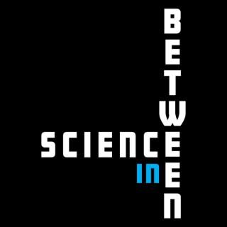 Science In-Between
