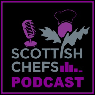 Scottish Chefs Podcast