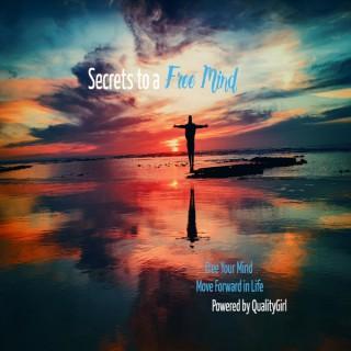 Secrets to a Free Mind Show