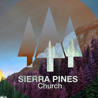 Sierra Pines Church Podcast
