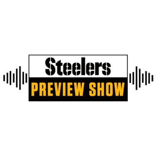 Steelers Preview Show (Pittsburgh Steelers)