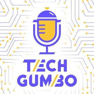 Tech Gumbo
