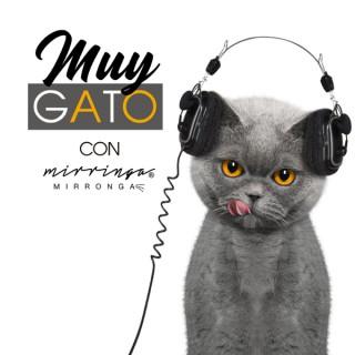 Muy Gato con Mirringa Mirronga