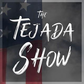 The Tejada Show