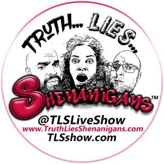 Truth Lies Shenanigans™
