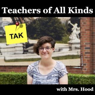 Teachers of All Kinds