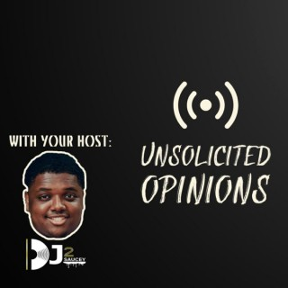 Unsolicited Opinions