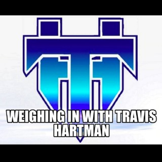 Weighing In with Travis Hartman