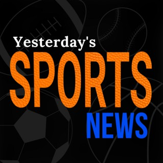 Yesterday's Sports News