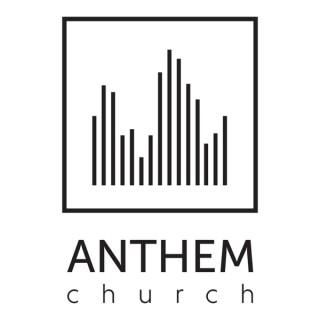 Anthem Church Audio Podcast