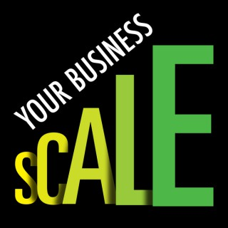 Scale Your Business Radio