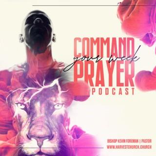 Bishop Kevin Foreman Prayer Podcast