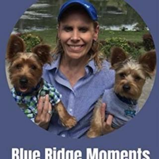 Blue Ridge Moments with Dr. Billie J. Minton