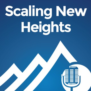 Scaling New Heights Podcast: Cutting Edge Training For Small Business Advisors