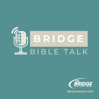 Bridge Bible Talk