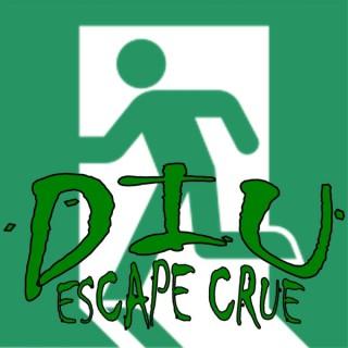 DIU Escape Crue