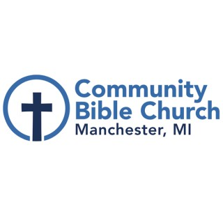 Community Bible Church Manchester Michigan Podcast