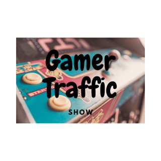 Gamer Traffic Show.