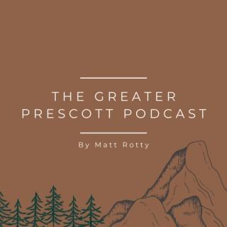 Greater Prescott Podcast